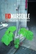 Fid Marseille 2008