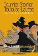 Daumier, Steinlen, Toulouse-Lautrec