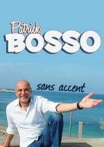 Patrick Bosso - Sans accent