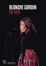 Blanche Gardin - En Test