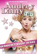 Audrey Lamy : dernières avant Vegas