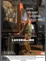 Jésus, Michael Lonsdale et ses amis