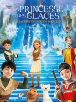 La Princesse des Glaces : le monde des miroirs magiques - Affiche