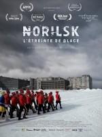 Norilsk, l'étreinte de glace - Affiche