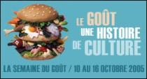 LE GOUT, UNE HISTOIRE DE CULTURE