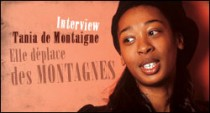 INTERVIEW DE TANIA DE MONTAIGNE