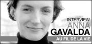 INTERVIEW D'ANNA GAVALDA