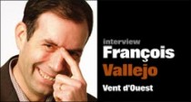 INTERVIEW DE FRANCOIS VALLEJO
