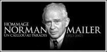 HOMMAGE A NORMAN MAILER