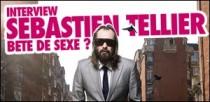 INTERVIEW DE SEBASTIEN TELLIER