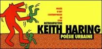 RETROSPECTIVE KEITH HARING AU MUSEE D'ART CONTEMPORAIN DE LYON