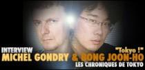 INTERVIEW DE MICHEL GONDRY ET BONG JOON-HO