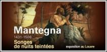 EXPOSITION 'MANTEGNA, 1431 - 1506' AU LOUVRE