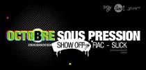 FIAC, SHOW OFF ET SLICK 2008