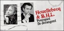 HOUELLEBECQ & B.H.L.