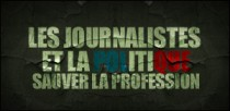LES JOURNALISTES ET LA POLITIQUE
