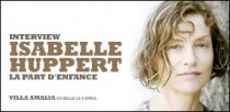 INTERVIEW D'ISABELLE HUPPERT