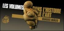 LES VOLUMES DANS L'HISTOIRE DE L'ART