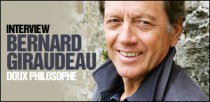 INTERVIEW DE BERNARD GIRAUDEAU