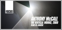 ANTHONY MCCALL - THE VERTICAL WORKS, 2009