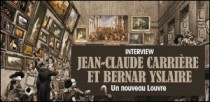 INTERVIEW DE JEAN-CLAUDE CARRIERE ET BERNAR YSLAIRE