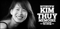 INTERVIEW DE KIM THUY