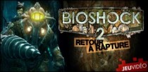 LE MONDE DU JEU VIDEO : BIOSHOCK 2