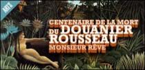 CENTENAIRE DE LA MORT DU DOUANIER ROUSSEAU