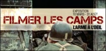 EXPOSITION 'FILMER LES CAMPS'