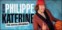 INTERVIEW DE PHILIPPE KATERINE