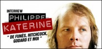 INTERVIEW PHILIPPE KATERINE