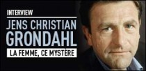 INTERVIEW DE JENS CHRISTIAN GRONDAHL