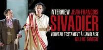 INTERVIEW DE JEAN-FRANCOIS SIVADIER
