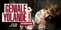 INTERVIEW DE YOLANDE MOREAU