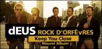 dEUS, ROCK D'ORFÈVRES