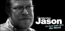 INTERVIEW DE JASON