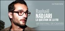 INTERVIEW DE RAPHAEL NADJARI