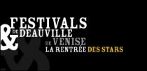 FESTIVALS DE VENISE ET DE DEAUVILLE 2007