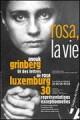 Rosa, la vie