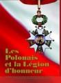 Les Polonais et la Légion d'honneur
