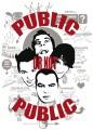 Public or not Public - Comédie didactique
