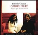 'La Bonne Chanson' de Gabriel Fauré