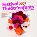 Festival Théâtr'enfants 2007