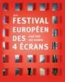 Festival européen des 4 écrans 2008