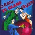 Démons et merveilles, Cirque du Grand Céleste