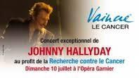 Vaincre le cancer - concert exceptionnel de Johnny Hallyday