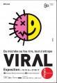 Viral - Du microbe au fou rire, tout s'attrape