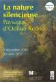 La Nature silencieuse : paysages d'Odilon Redon