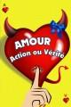Amour, action ou vérité ?