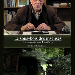 Le Sous-bois des insensés, une traversée avec Jean Oury - Affiche